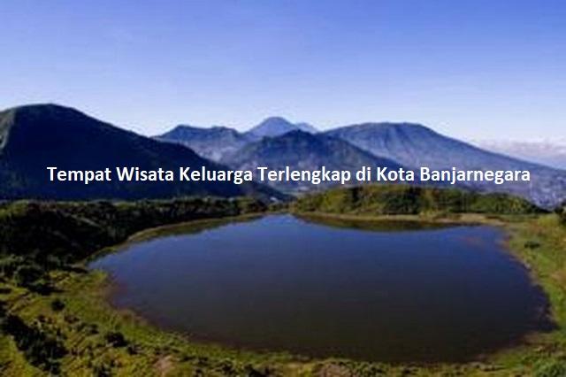 Tempat Wisata Keluarga Terlengkap di Kota Banjarnegara