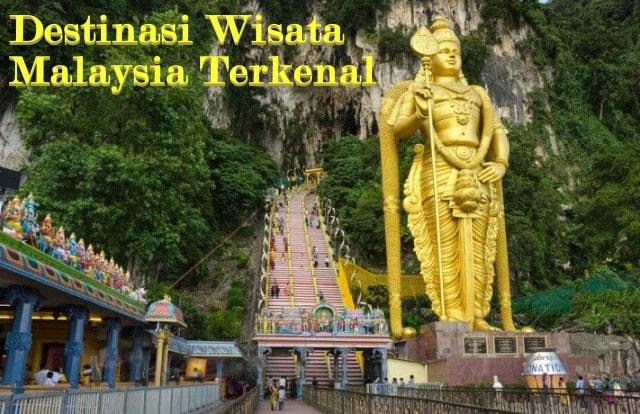 Destinasi Wisata Malaysia Terkenal