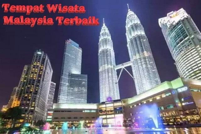 5 Tempat Wisata Liburan di Malaysia Terbaik
